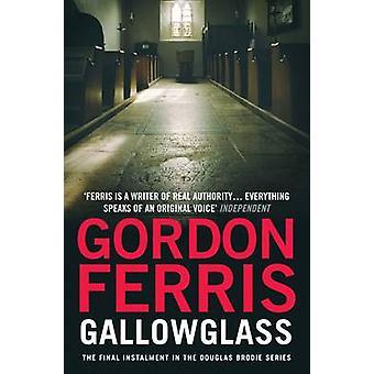 Gallowglass (Main) by Gordon Ferris - 9781782390787 Book