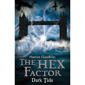Dark Tide av Harriet Goodwin - 9781847153814 bok