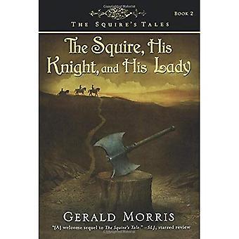 Szlachcic, jego rycerz i jego Pani (Squire's Tales (Houghton Mifflin Paperback))