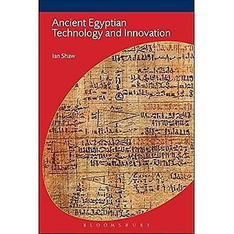 Ancient Egyptian Technology and Innovation (Duckworth Egyptology Series)