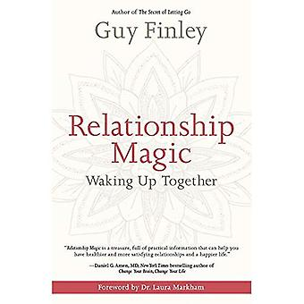 Magie de la relation: Se réveiller ensemble