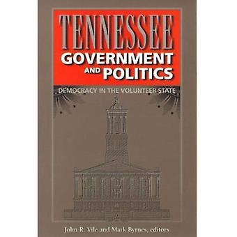 Tennessee Government and Politics: démocratie dans l'état du bénévolat