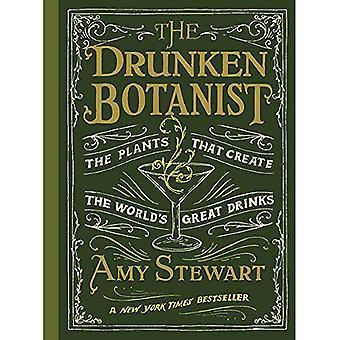 Il botanico ubriaco: Le piante che creano ottime bevande del mondo