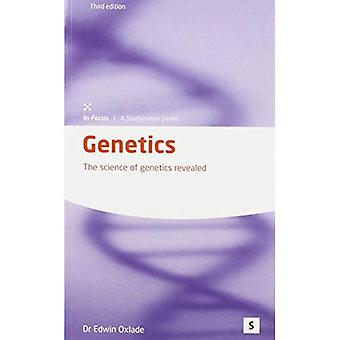 Genetics: Tiede genetiikan kävi ilmi (Focus)