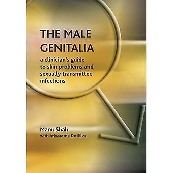 Los órganos genitales masculinos: Guía de un médico para problemas de piel, infecciones de transmisión sexual