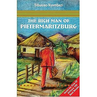 The Rich Man of Pietermaritzburg
