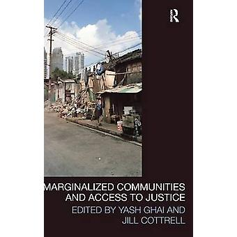 Marginalized Communities and Access to Justice by Ghai & Yash
