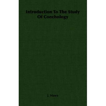 Introduktion till studiet av Conchology av Mawe & J.