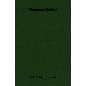 Viennese Medley by OShaughnessy & Edith