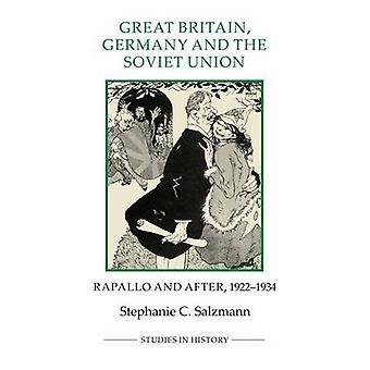 Great Britain Germany and the Soviet Union by Stephanie C. Salzmann