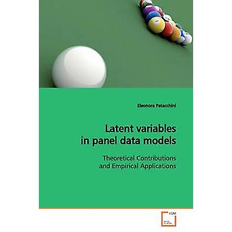 Latenten Variablen im Panel Data-Modelle von Patacchini & Eleonora