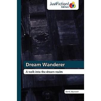 Dream Wanderer by Boutwell & Dan C.