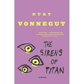 Sirens of Titan by Kurt Vonnegut - 9780385333498 Book