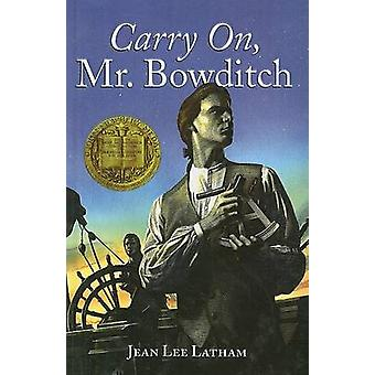 Carry On - Mr. Bowditch by Jean Lee Latham - John O'Hara Cosgrave - 9