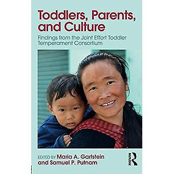 Toddlers - Parents and Culture - Findings from the Joint Effort Toddle