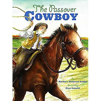 The Passover Cowboy by Barbara Diamond Goldin - 9781681155272 Book