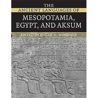 Antiikin kielten Mesopotamian - Egyptin ja Aksum Roger D. Wo
