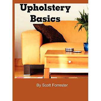 Upholstery Basics by Forrester & Scott