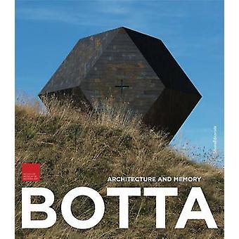 Mario Botta - Architecture & Memory by Paola Pellandini - 978883662799