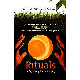 Rituals by Mary Anna Evans - 9781464201677 Book