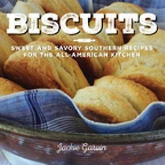 Koekjes: Zoete en hartige zuidelijke recepten voor de All-American keuken