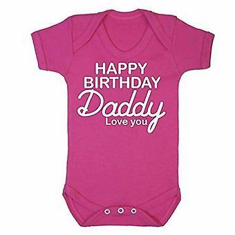 Happy birthday daddy pink short sleeve babygrow