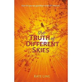 Ventura Saga The Truth of Different Skies  Book 3 by Kate Ling