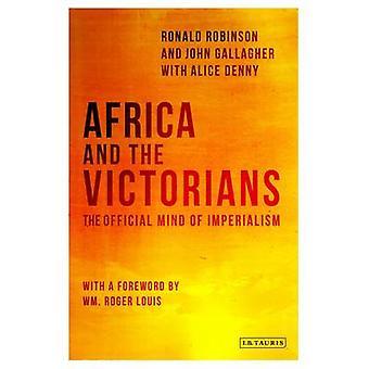 Africa e i vittoriani - la mente ufficiale dell'imperialismo di Ronald