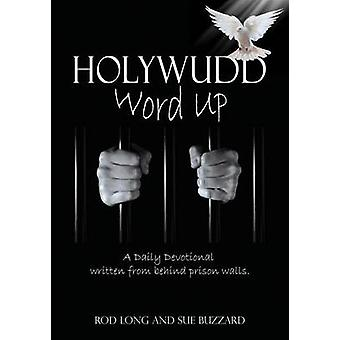 HOLYWUDD by Buzzard & Rod Long and Sue