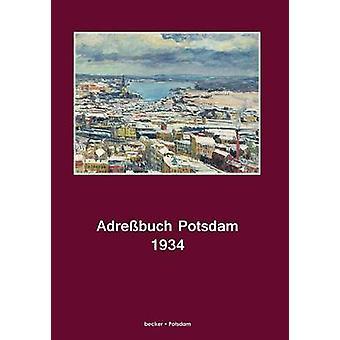 Adrebuch Potsdam fr 1934 by Hayn s Erben Potsdam