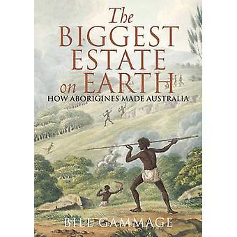 Den største ejendom på jorden-hvordan Aborigines Made Australia (Main) af