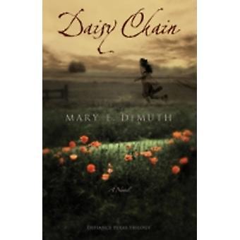 سلسلة ديزي من قبل ماري E DeMuth