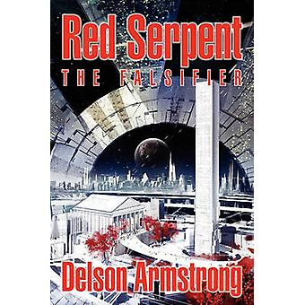 Red Serpent The Falsifier by Armstrong & Delson