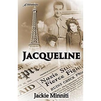 Jacqueline by Minniti & Jackie