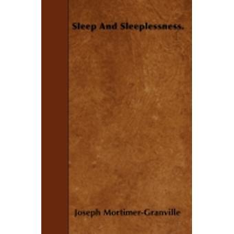Sleep And Sleeplessness. by MortimerGranville & Joseph
