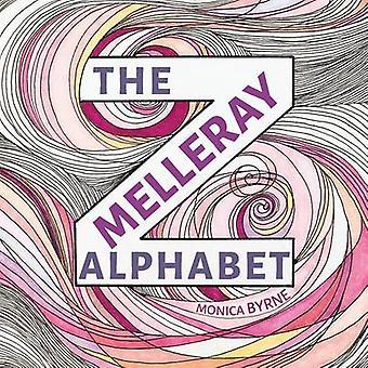 The Melleray Alphabet by Byrne & Monica