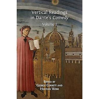 Vertical Readings in Dantes Comedy Volume 1 by Corbett & George