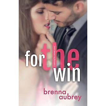 For The Win by Aubrey & Brenna