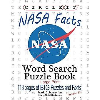 Circle It NASA Facts Large Print Word Search Puzzle Book by Lowry Global Media LLC