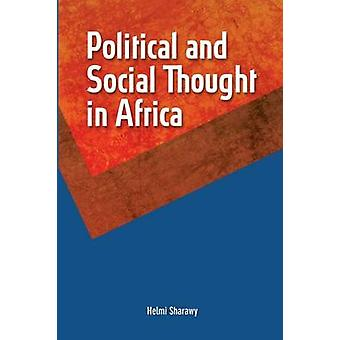 Political and Social Thought in Africa by Sharawy & Helmi
