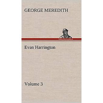 Evan Harrington  Volume 3 by Meredith & George