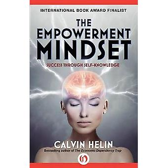 The Empowerment Mindset Success Through SelfKnowledge by Helin & Calvin