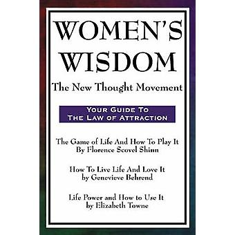 Womens Wisdom The New Thought Movement by Shinn & Florence Scovel