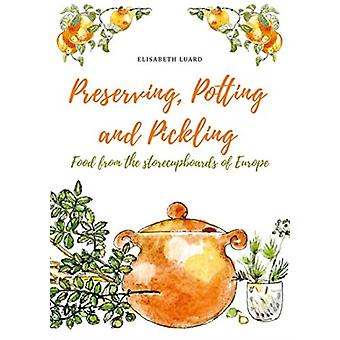 Preserving Potting and Pickling by Elisabeth Luard