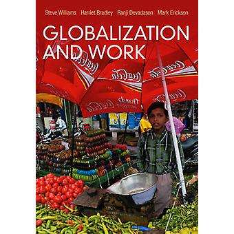 Globalization and Work by Steve Williams - 9780745652115 Book