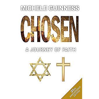 Chosen - Un viaggio di fede di Michele Guinness - 9780857219206 Libro