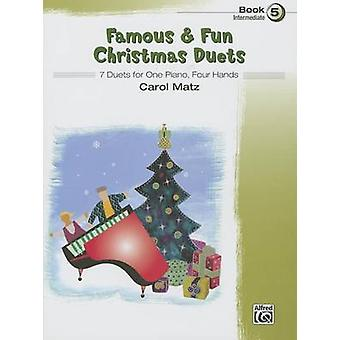 Famous & Fun Christmas Duets - Bk 5 - 7 Duets for One Piano - Four