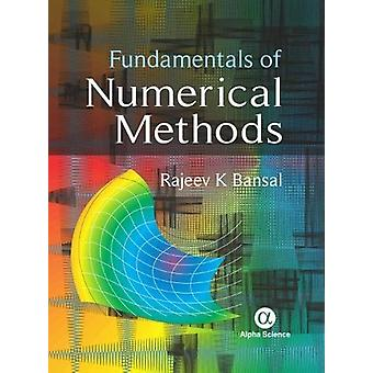Fundamentals of Numerical Methods by Rajeev K. Bansal - 9781783323609