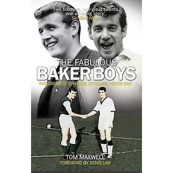 The Fabulous Baker Boys - The Greatest Strikers Scotland Never Had (Ne