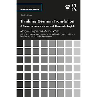 Thinking German Translation by Margaret Rogers
